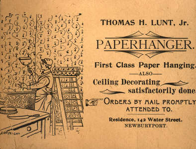 Trade card for Thomas H. Lunt Jr., paperhanger, 142 Water Street, Newburyport, Mass., undated