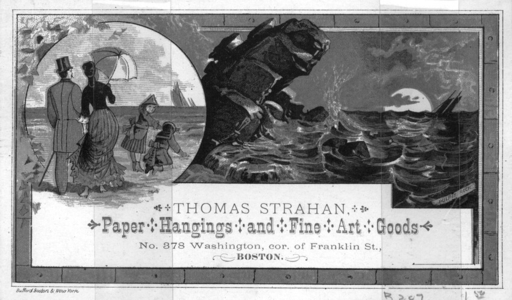 Trade card for Thomas Strahan, paper hangings and fine art goods, No. 378 Washington, corner of Franklin Street, Boston, Mass., undated