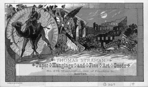 Trade card for Thomas Strahan, paper hangings and fine art goods, No. 378 Washington, corner of Franklin, Boston, Mass., undated