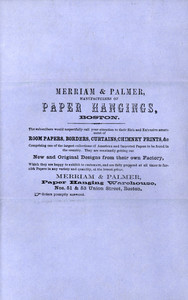 Handbill for Merriam & Palmer, manufacturers of paper hangings, Nos. 51 & 53 Union Street, Boston, Mass., undated