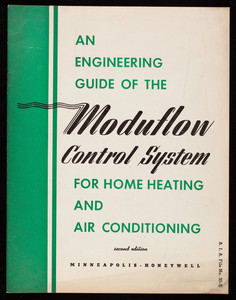 Engineering guide of the Moduflow control system for home heating and air conditioning, 2nd edition, Minneapolis-Honeywell Regulator Co., Minneapolis, Minnesota