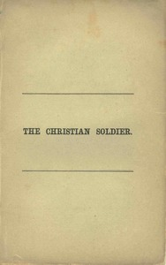 The Christian Soldier, a sermon by Charles Wadsworth