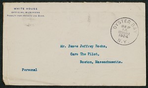 Envelope, September 14, 1904, Theodore Roosevelt to James Jeffrey Roche