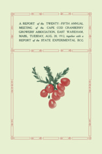 A Report of the Twenty-fifth Annual Meeting of Cape Cod Cranberry Growers Association