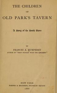 The children of the Old Park's Tavern : a story of the South Shore.