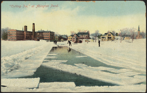 Cutting ice at Abington Pond, Abington, Massachusetts