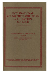 Thirty-Second Annual Catalog of the International Young Men's Christian Association Training School, 1916-1917