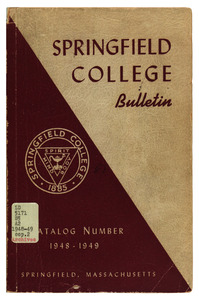 Springfield College Bulletin, Catalog Number, 1948-49