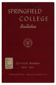 Springfield College Bulletin, Catalog Number 1950-1952