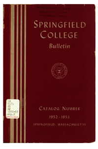 Springfield College Bulletin, Catalog Number 1952-53