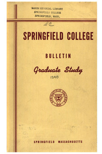 Springfield College Bulletin, Graduate Study at Springfield College (1940)
