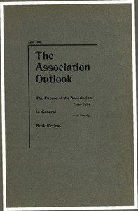 The Association Outlook (vol. 9 no. 6), April, 1900