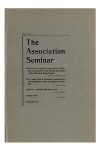 The Association Seminar (vol. 16 no. 8), May, 1908