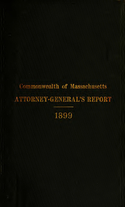 Report of the attorney general for the year ending January 19, 1900
