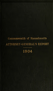 Report of the attorney general for the year ending January 18, 1905