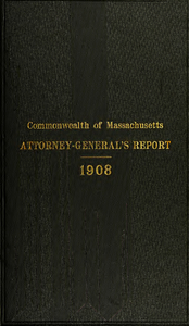 Report of the attorney general for the year ending January 20, 1909