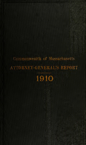 Report of the attorney general for the year ending January 18, 1911