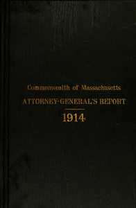 Report of the attorney general for the year ending January 20, 1915