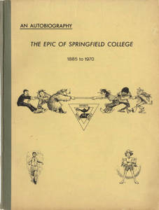 An Autobiography: The Epic of Springfield (1885-1970)