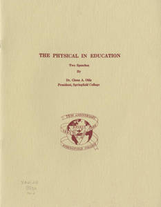 Dr. Glenn Olds Speeches - The Physical in Education (1960)