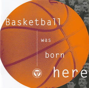 Basketball Was Born Here (2002)
