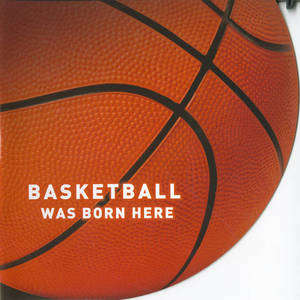 Basketball Was Born Here (2013)