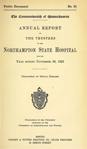 Annual Report of the Trustees of the Northampton State Hospital, for the year ending November 30, 1922. Public Document no. 21