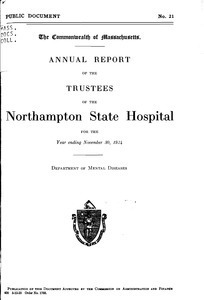 Annual Report of the Trustees of the Northampton State Hospital, for the year ending November 30, 1924. Public Document no. 21