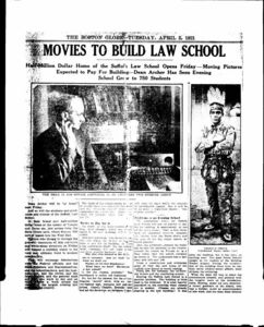 """Boston Globe news clipping announcing """"Movies to Build Law School"""" about the opening of Suffolk University Law School's new Archer Building (20 Derne Street) and theatre, also includes a picture of student Nelson D. Simons, who was the law school's first Native American graduate"""