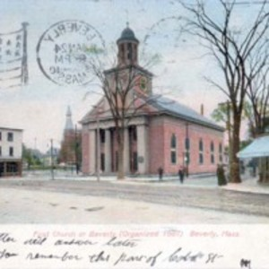 First Church in Beverly (organized 1667), Beverly, Mass.