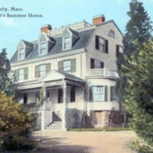 Beverly, Mass. President Taft's Summer Home