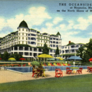 The Oceanside Hotel at Magnolia, Mass. on the North Shore of Massachusetts