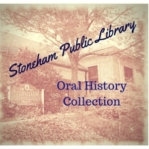 Stoneham Oral History Collection