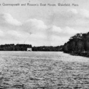 Lake Quannapowitt and Rosson's boat house, Wakefield, Mass.