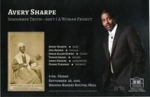 Avery Sharpe Sojourner Truth - Ain't I A Woman Project