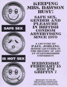 Safe Sex, Gender and Pleasure in British Condom Advertising Since 1970