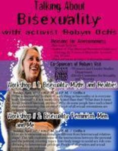 Talking About Bisexuality with Robyn Ochs