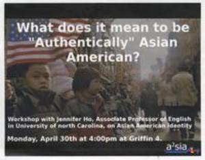 "What does it mean to be ""Authentically"" Asian American?"