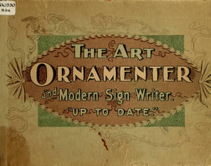 """Art ornamenter and modern sign writer : """"Up to date."""""""