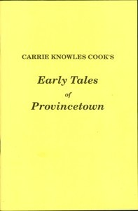 Early Tales of Provincetown by Carrie Knowles Cook