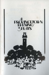 """A Provincetown Evening 3 Plays"""