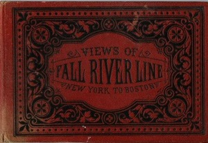 Views of Fall River Line - New York to Boston, 1880's