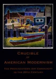 Crucible of American Modernism Exhibition