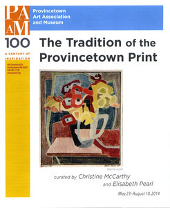 """""""The Tradition of the Provincetown Print"""" PAAM exhibition checklist"""