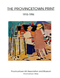 The Provincetown Print 1915-1996, PAAM catalogue