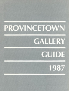 Provincetown Gallery Guide - 1987