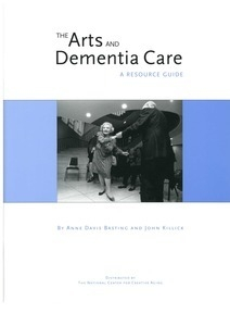 The Arts and Dementia Care