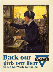 World War I Poster - Back Our Girls Over There