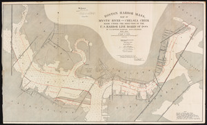 Boston Harbor, Mass.: map of Mystic River and Chelsea Creek