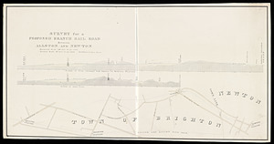 Survey for a proposed branch railroad between Allston and Newton / Edw. S. Philbrick, civil engineer.
